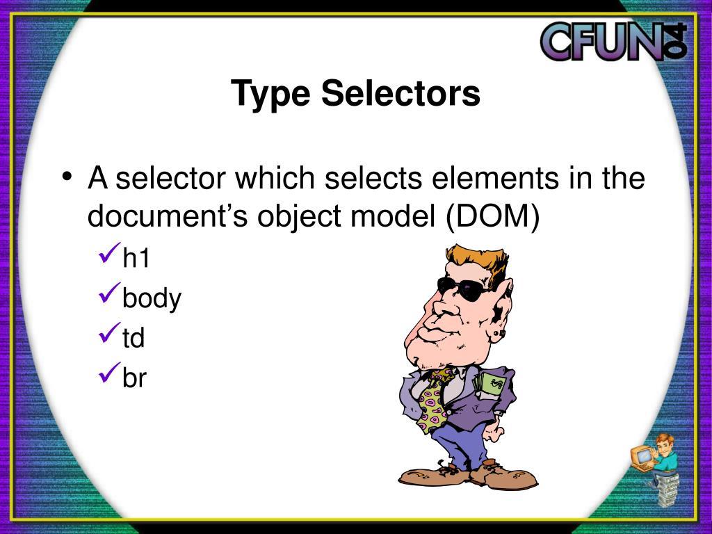 Type Selectors