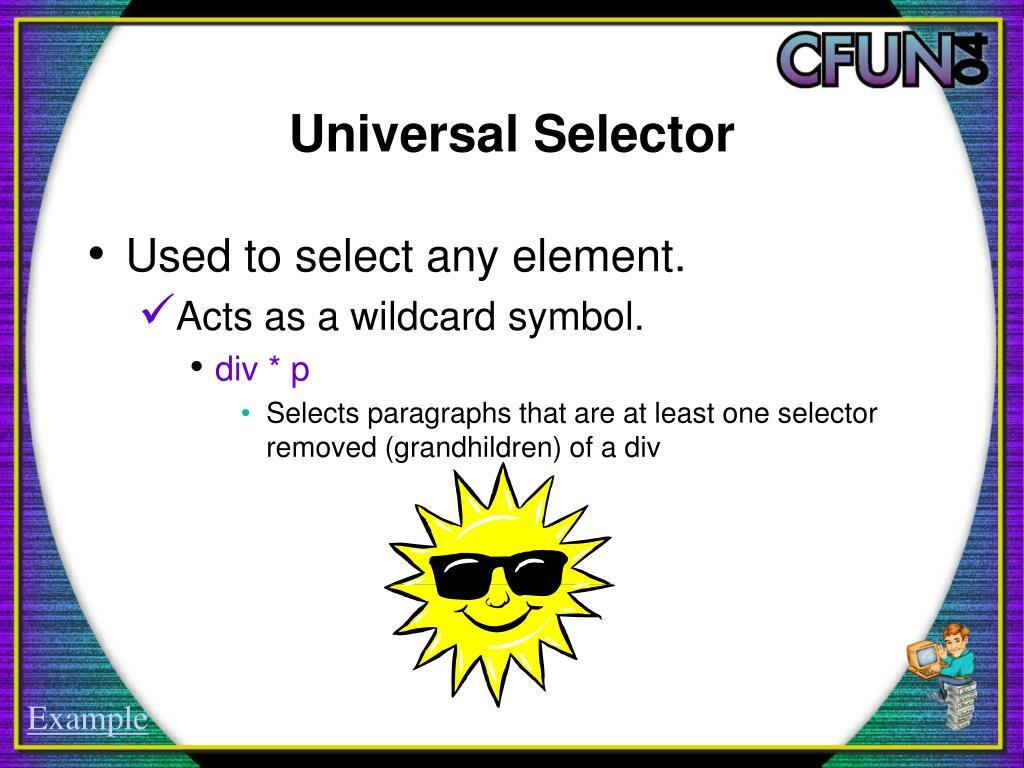 Universal Selector
