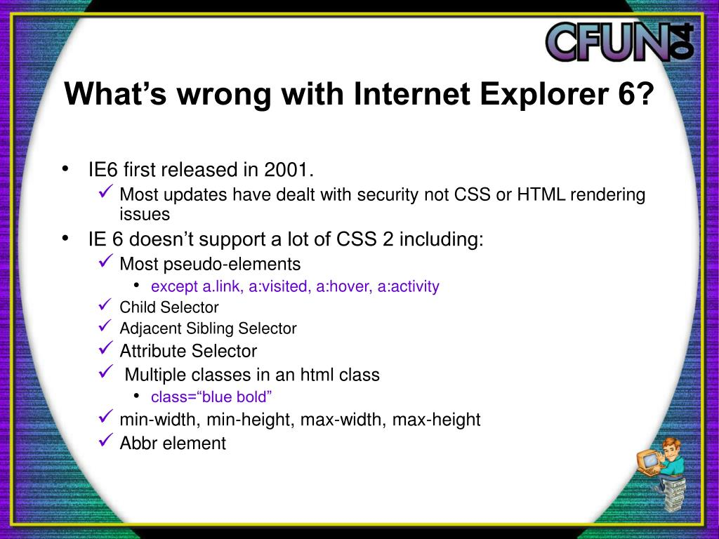 What's wrong with Internet Explorer 6?