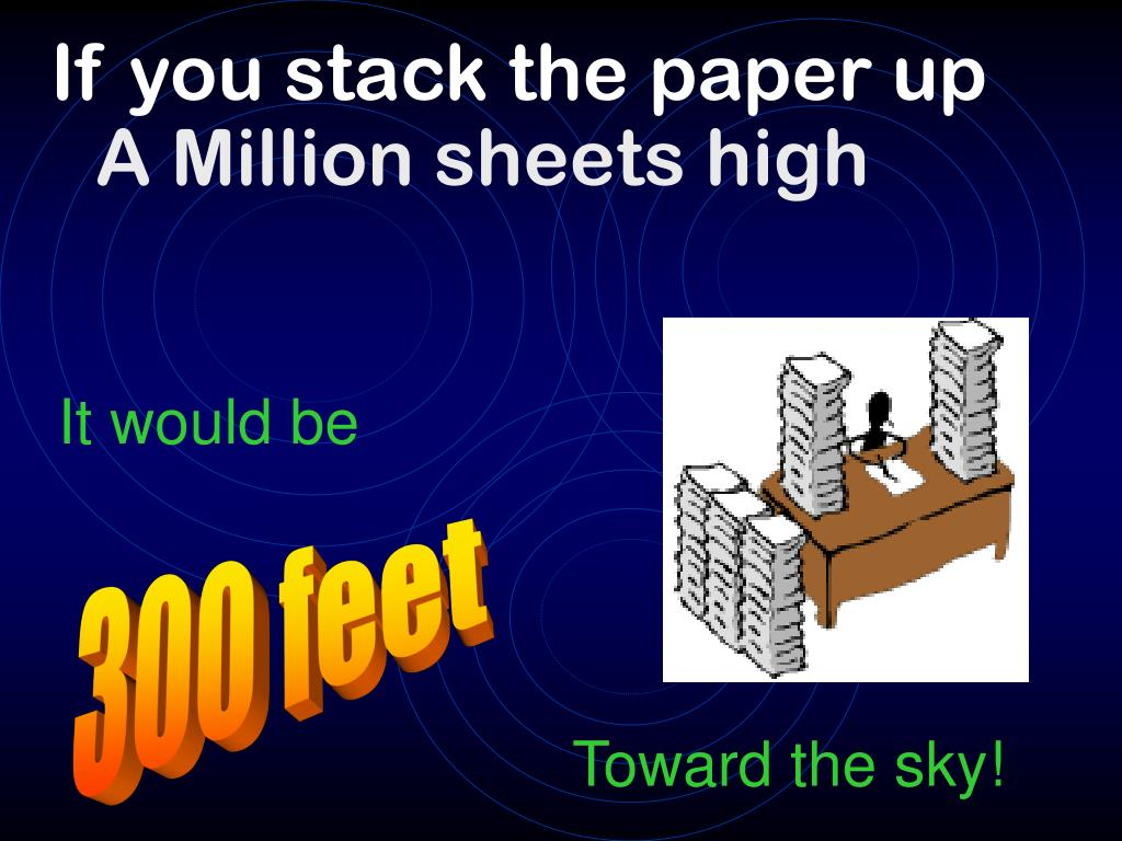 If you stack the paper up