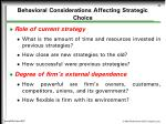 behavioral considerations affecting strategic choice20