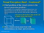 visual perception hard continued4