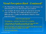 visual perception hard continued6