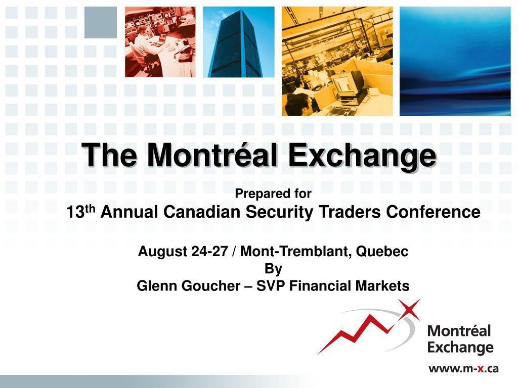 The Montréal Exchange