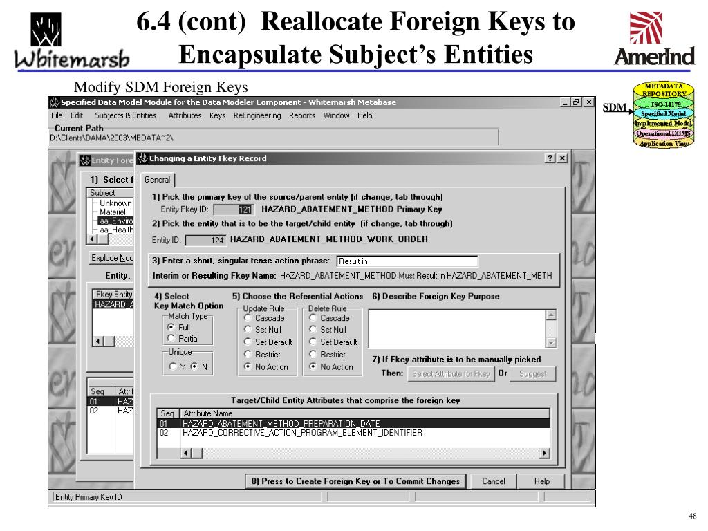6.4 (cont)  Reallocate Foreign Keys to