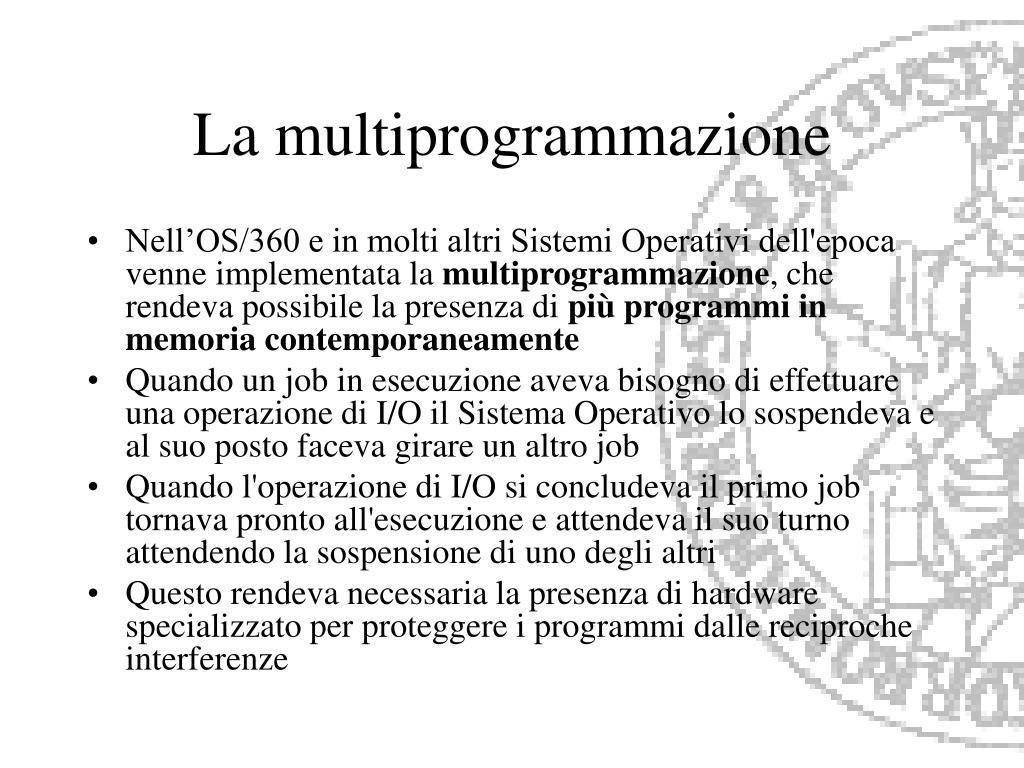 La multiprogrammazione