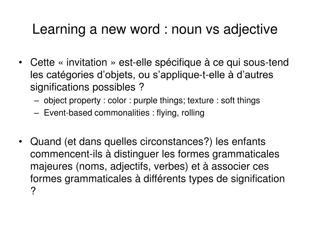 Learning a new word : noun vs adjective