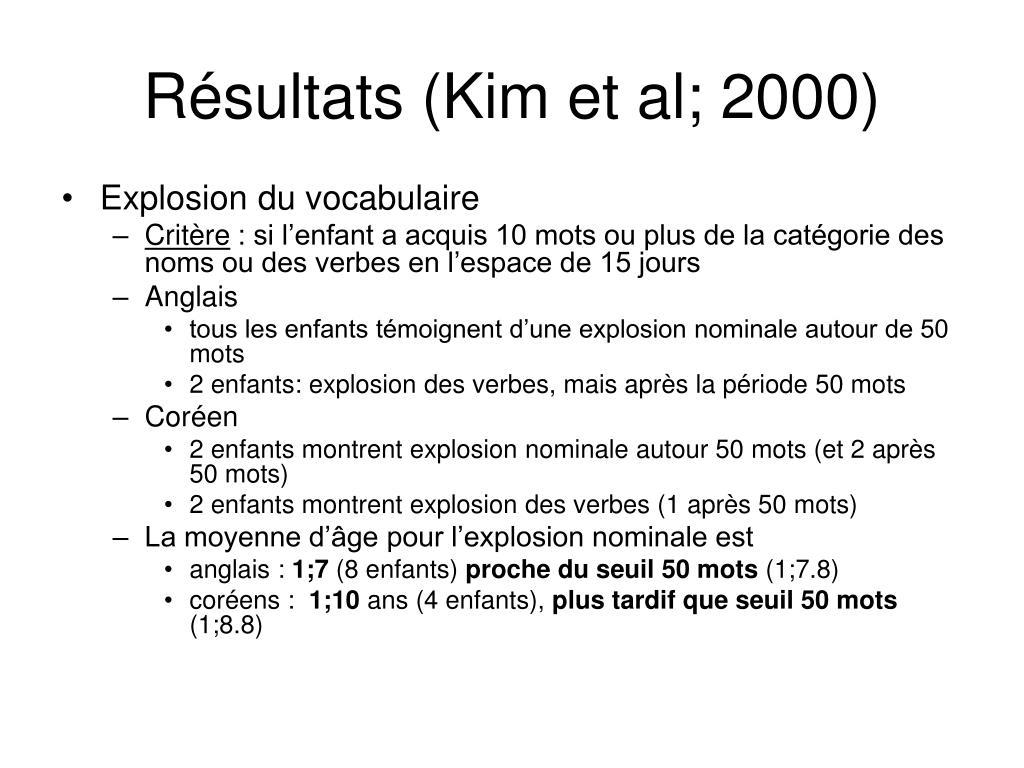 Résultats (Kim et al; 2000)