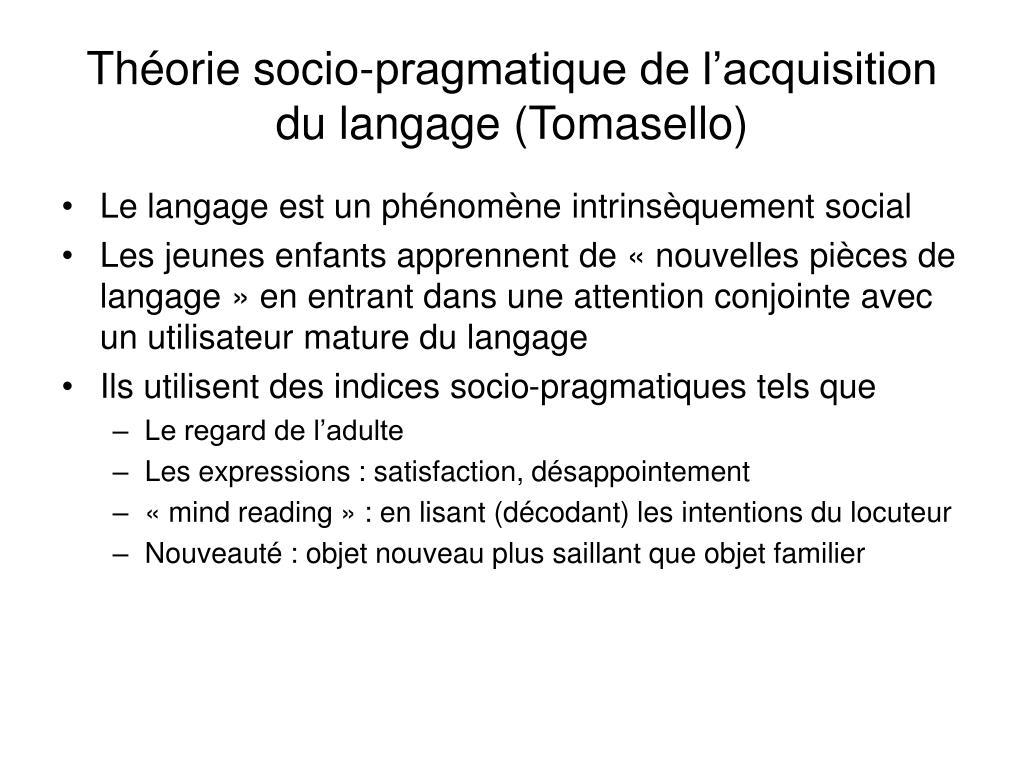 Théorie socio-pragmatique de l'acquisition du langage (Tomasello)