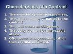 characteristics of a contract