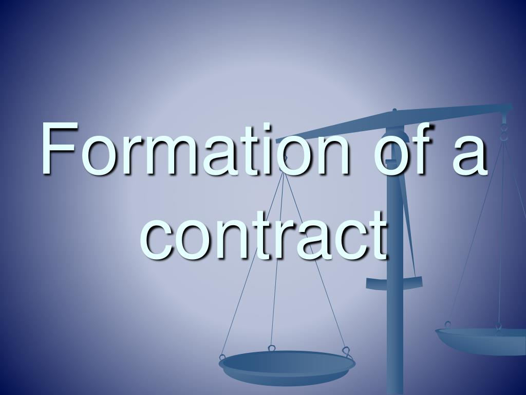 formation of a contract A contract arises when the parties agree that there is an agreement formation of a contract generally requires an offer, acceptance, consideration, and a mutual intent to be bound each party to a contract must have capacity to enter the agreement.