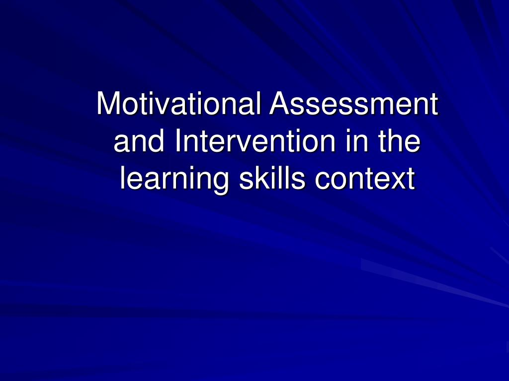Motivational Assessment and Intervention in the learning skills context