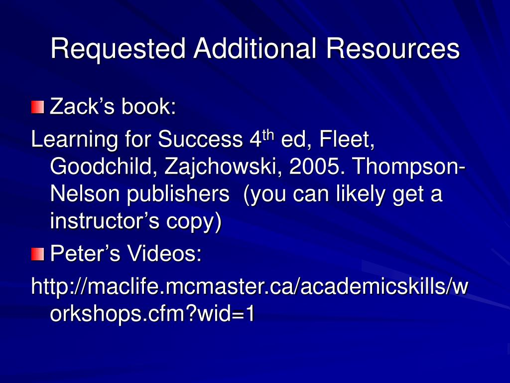 Requested Additional Resources