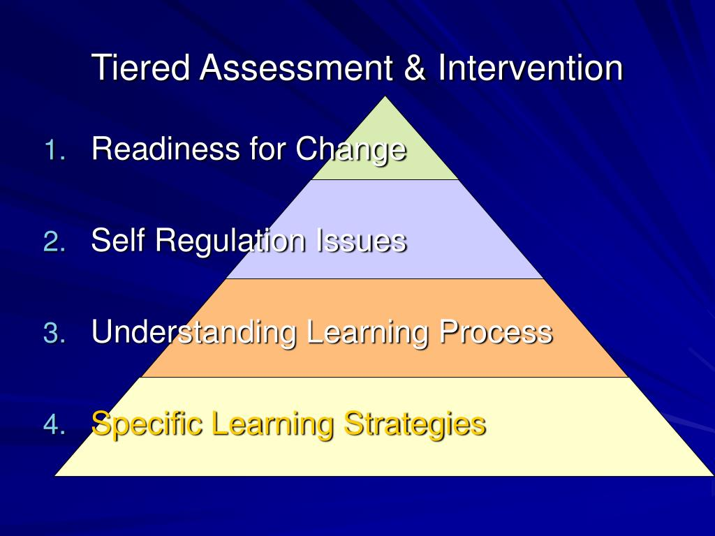 Tiered Assessment & Intervention