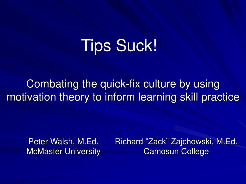 Tips Suck!