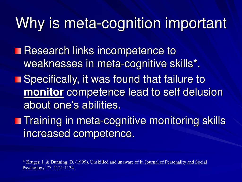 Why is meta-cognition important