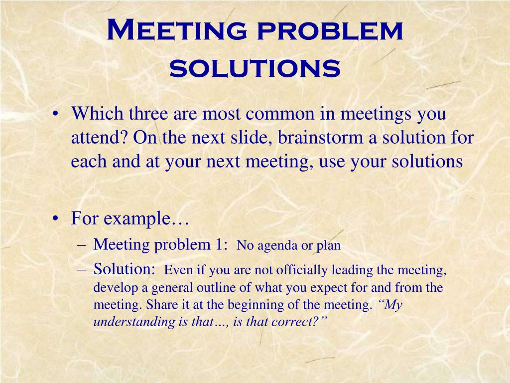 Meeting problem solutions