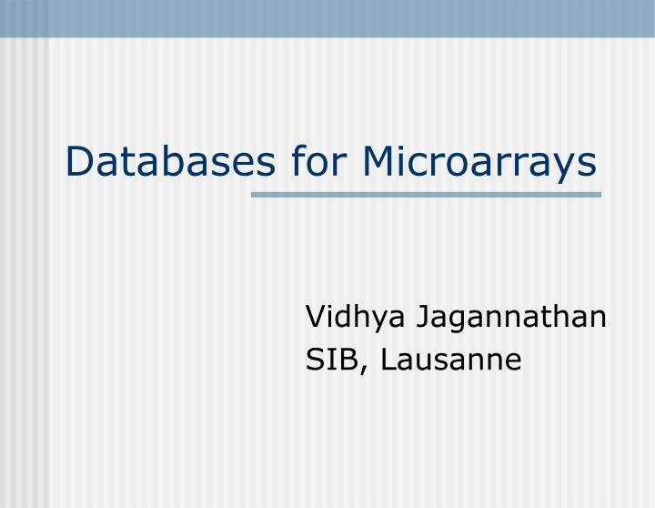 Databases for microarrays