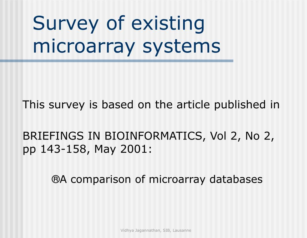 Survey of existing microarray systems