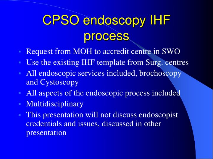 Cpso endoscopy ihf process