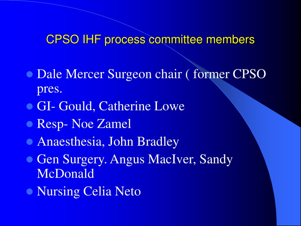 CPSO IHF process committee members