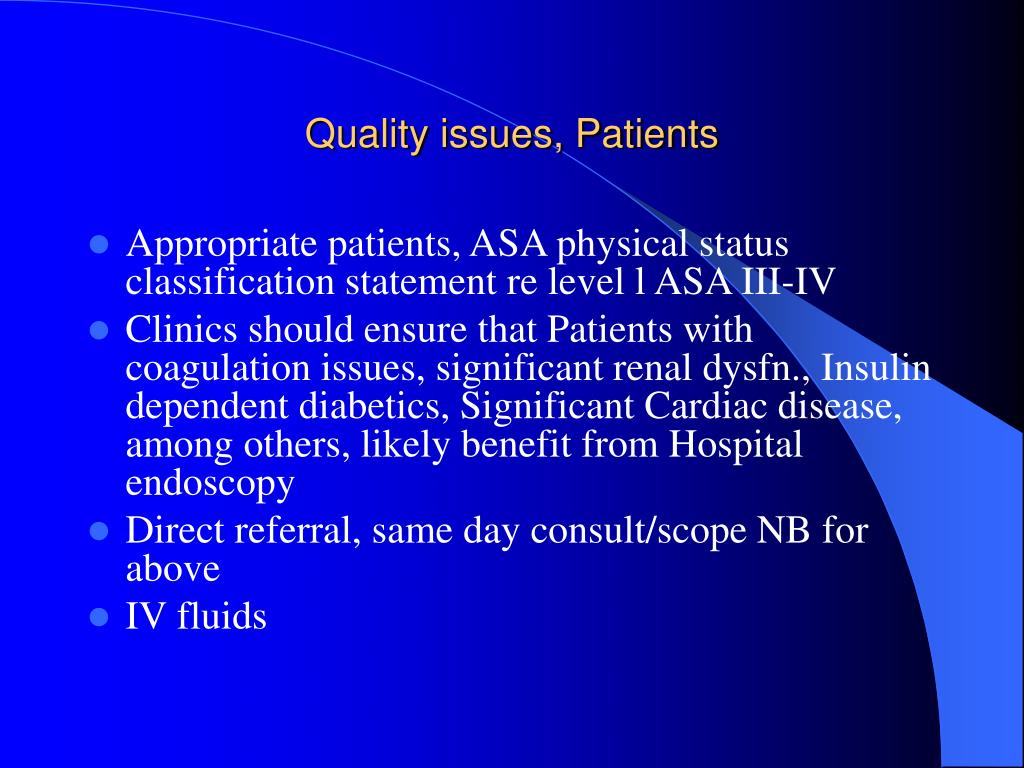 Quality issues, Patients