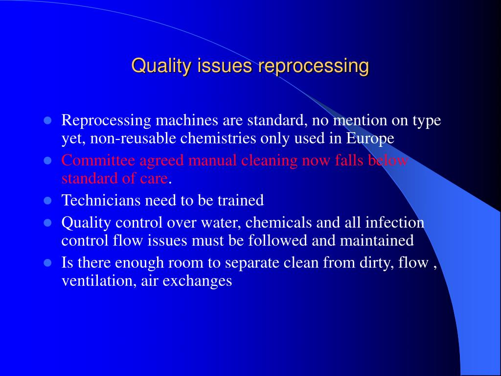Quality issues reprocessing