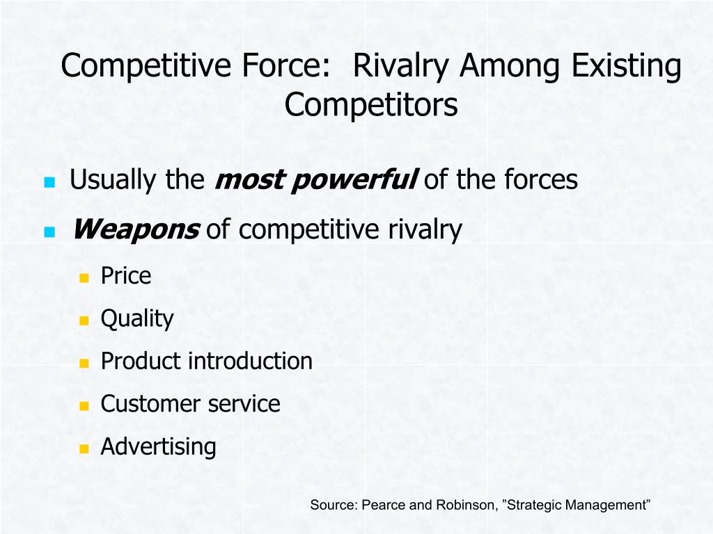 Competitive Force:  Rivalry Among Existing Competitors