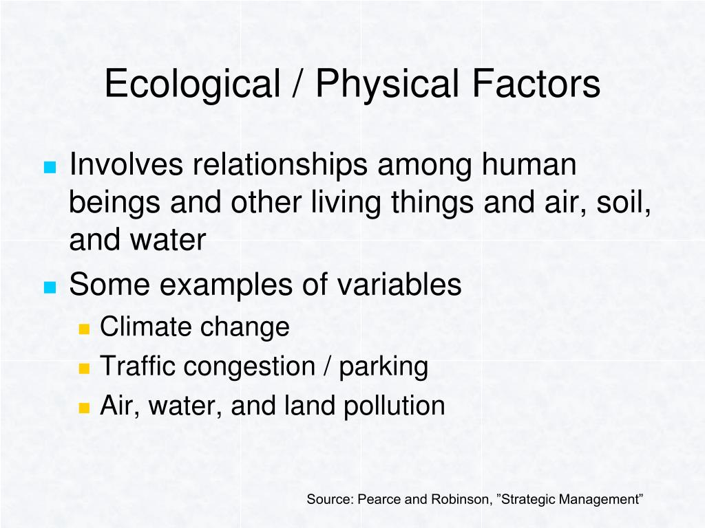 Ecological / Physical Factors
