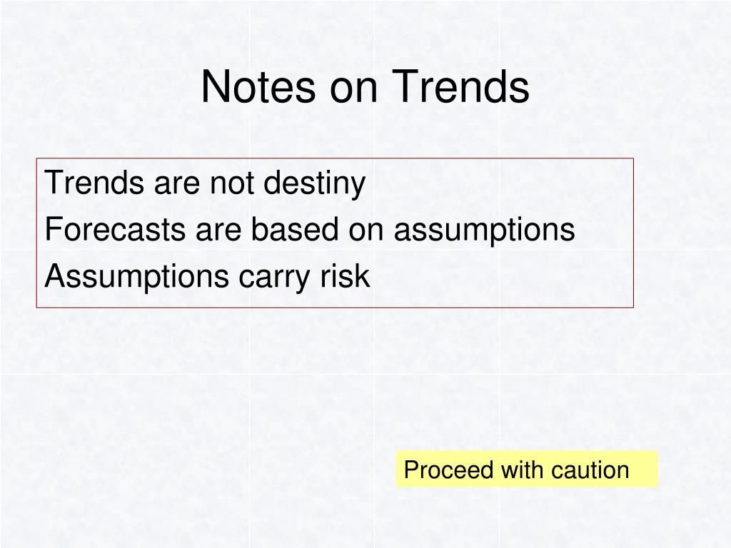 Notes on Trends
