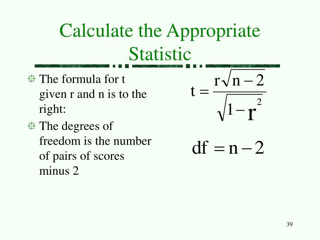 Calculate the Appropriate Statistic
