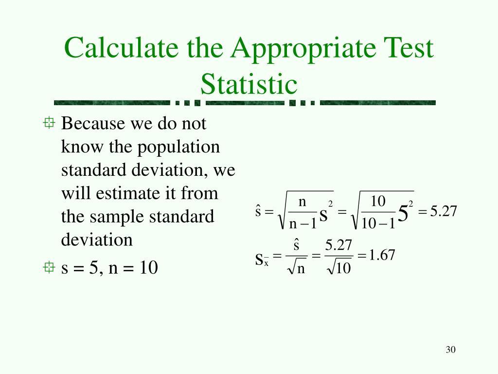 Calculate the Appropriate Test Statistic