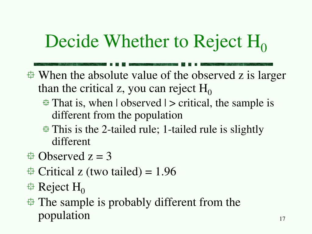 Decide Whether to Reject H