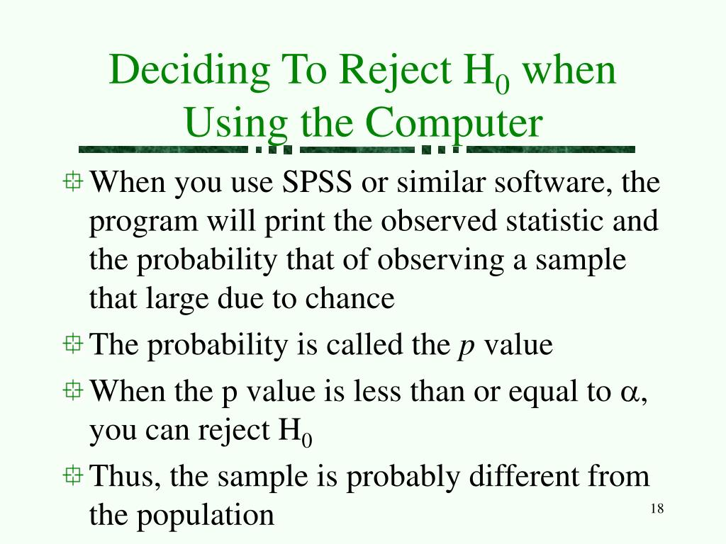 Deciding To Reject H