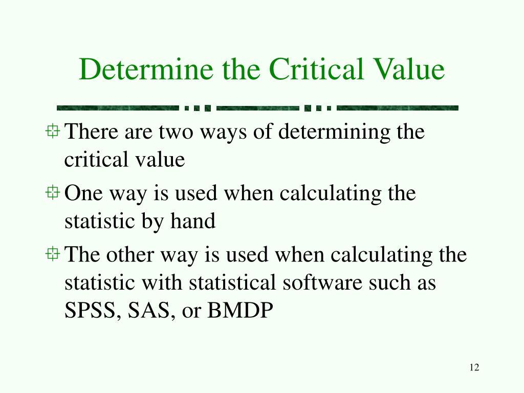 Determine the Critical Value