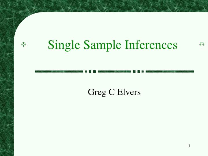 Single sample inferences