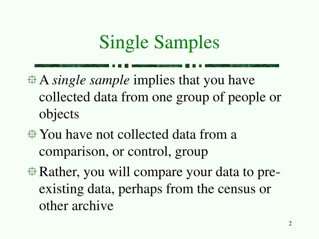 Single Samples