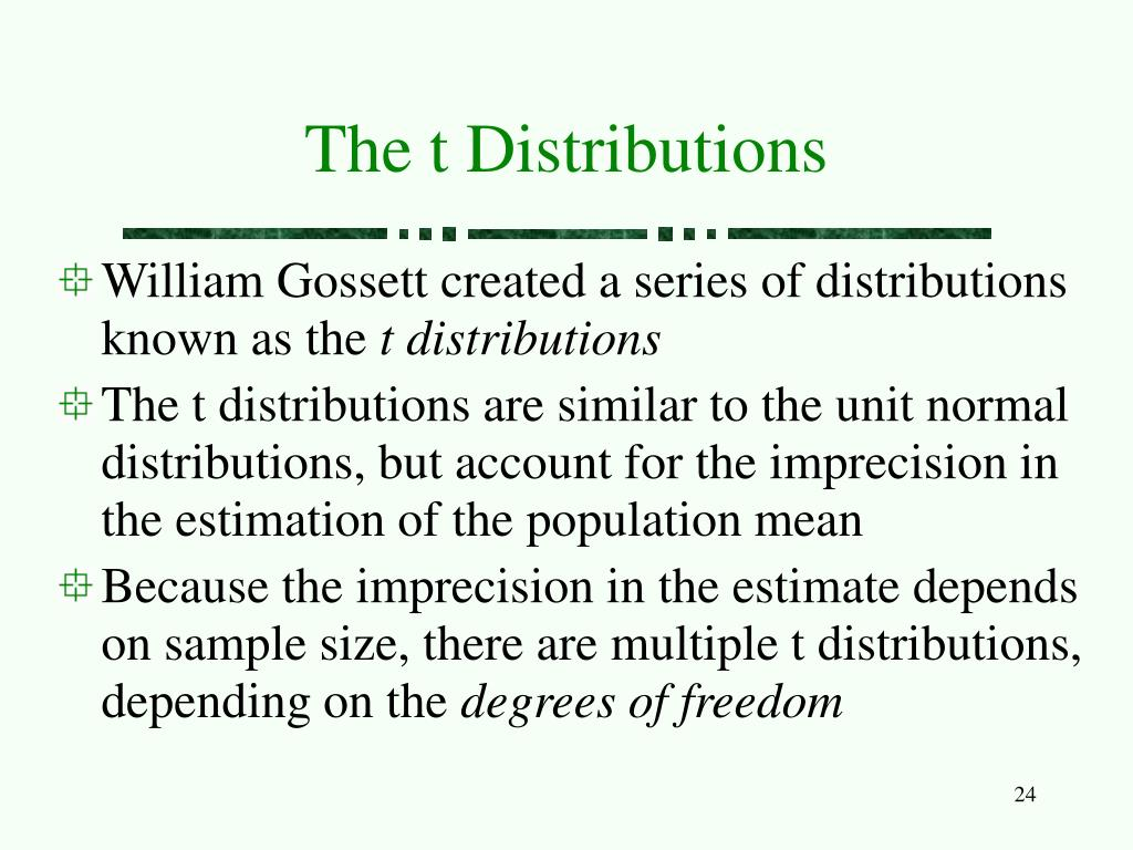 The t Distributions