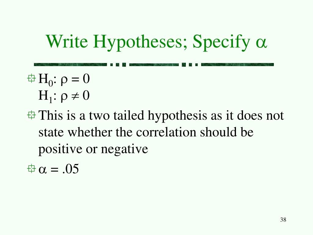 Write Hypotheses; Specify