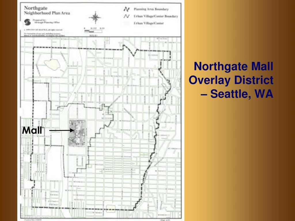 Northgate Mall Overlay District – Seattle, WA