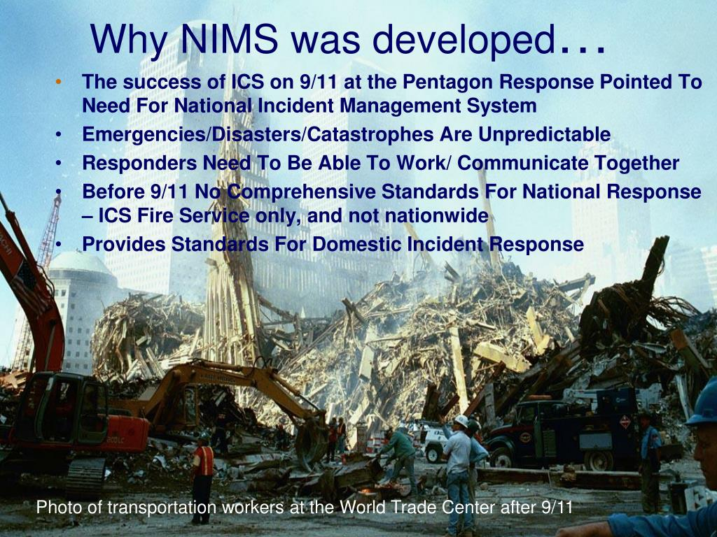 Why NIMS was developed