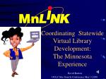 coordinating statewide virtual library development the minnesota experience