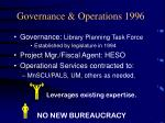 governance operations 1996