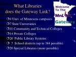 what libraries does the gateway link