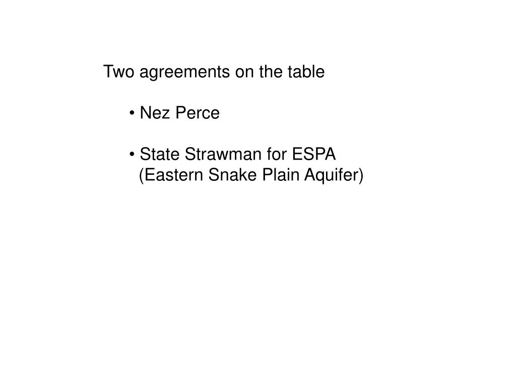 Two agreements on the table