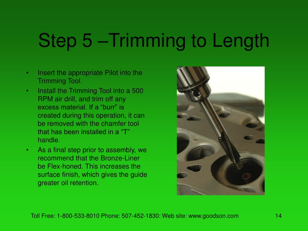 Step 5 –Trimming to Length