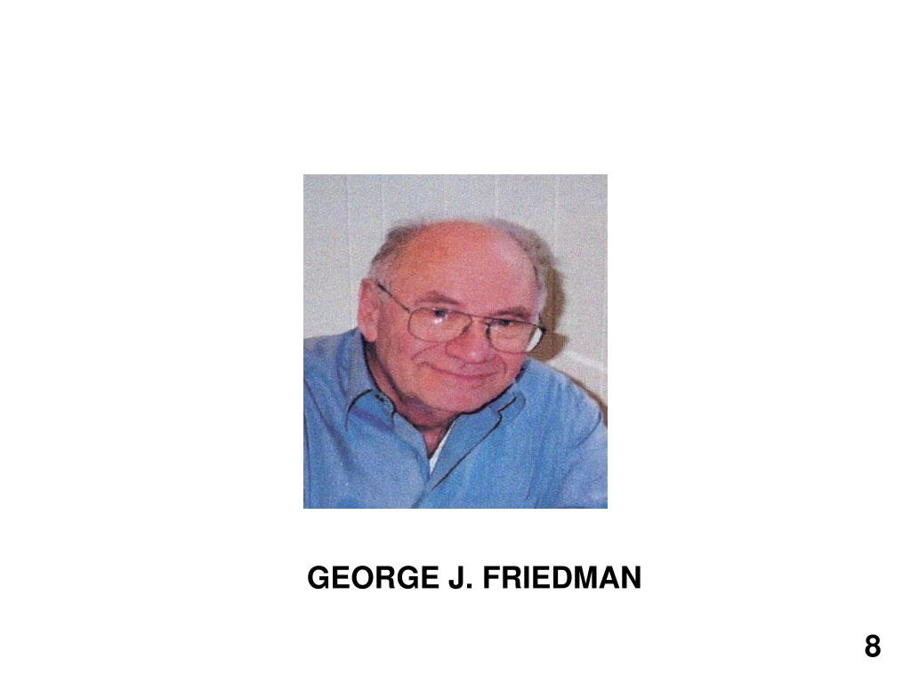 GEORGE J. FRIEDMAN