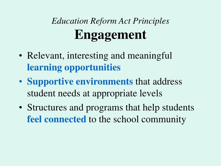 Education reform act principles engagement