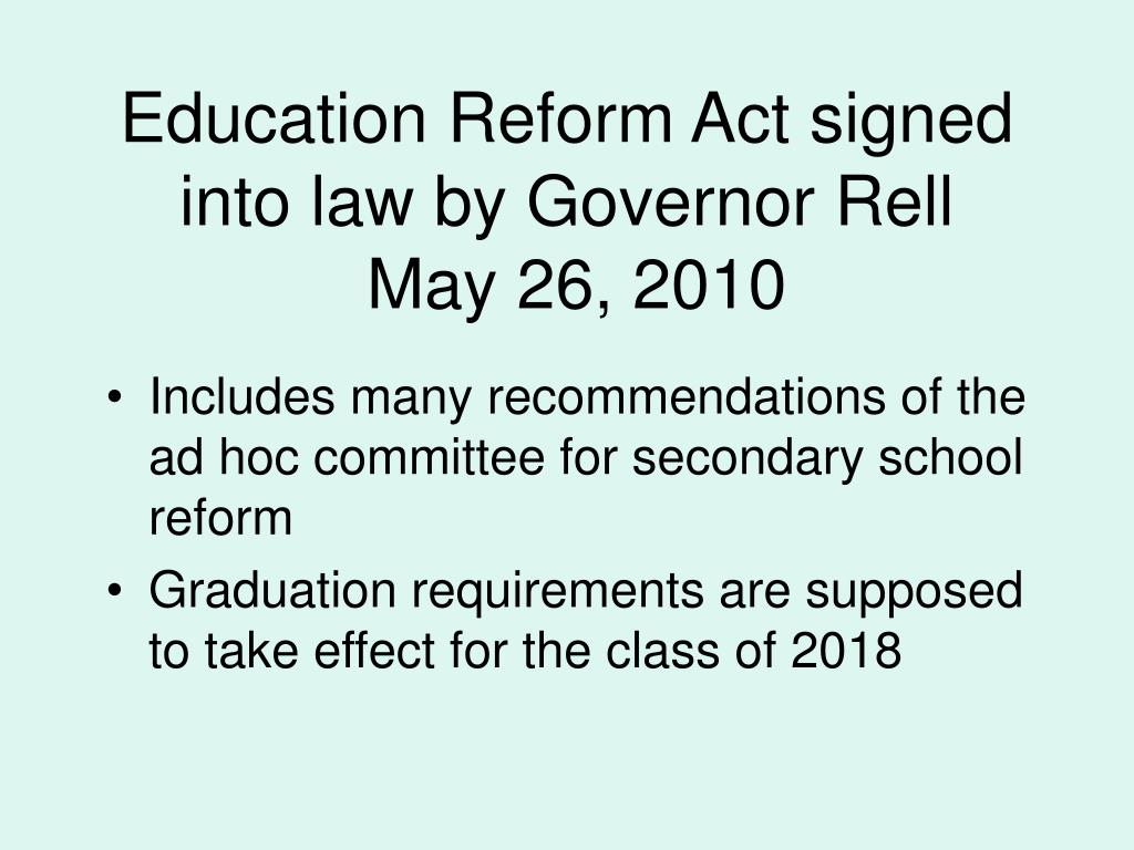 Education Reform Act signed into law by Governor Rell