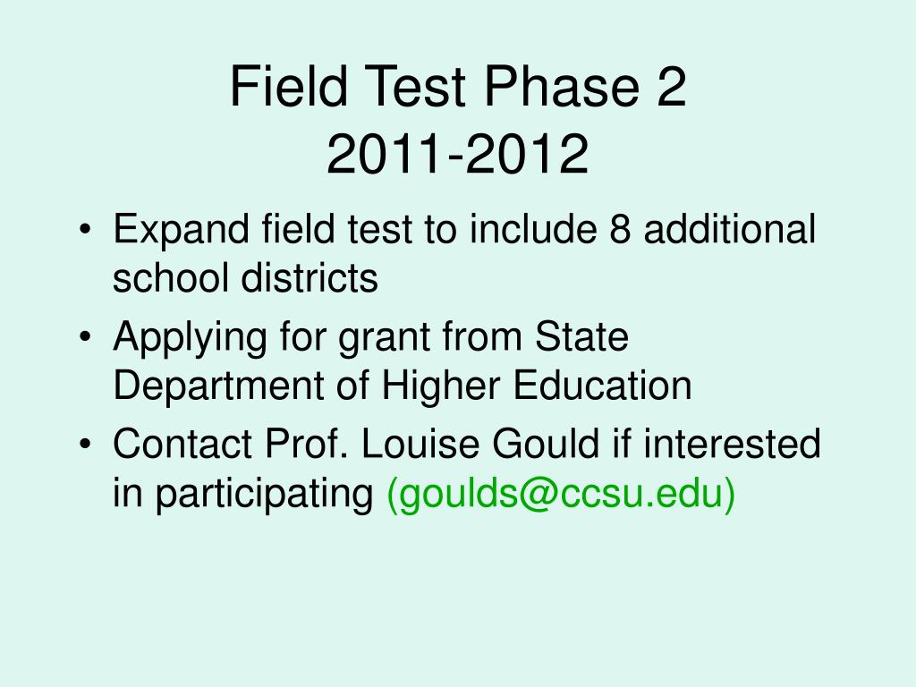 Field Test Phase 2